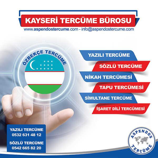 Kayseri Özbekçe Tercüme Hizmeti